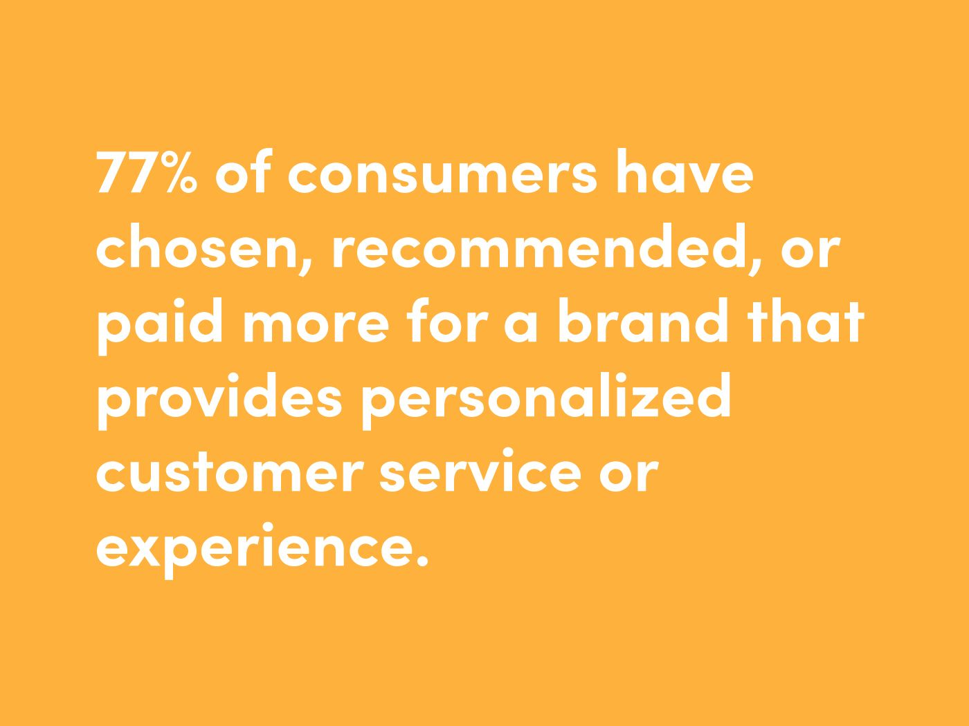 Customers demand personalized service
